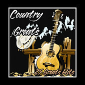 Country Greats - 25 Greatest Hits by Various Artists