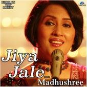 Jiya Jale - Single by Madhushree