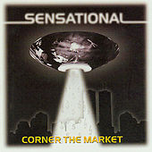 Corner The Market by Sensational