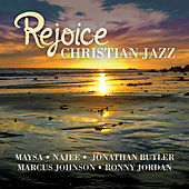 Rejoice - Christian Jazz by Various Artists
