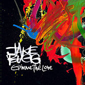 Gimme The Love by Jake Bugg