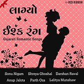 Laagyo Ishq Rang - Gujarati Romantic Songs by Various Artists