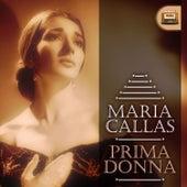 Prima Donna by Maria Callas