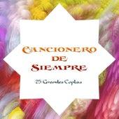 Cancionero de Siempre - 25 Grandes Coplas by Various Artists