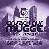 Einfach Nur Mugge, Vol. Seven von Various Artists