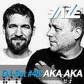 Faze DJ Set #48: AKA AKA by Various Artists
