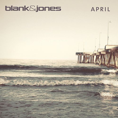 April by Blank & Jones