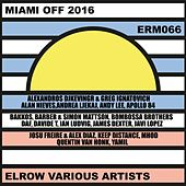 Miami Off 2016 Elrow Various Artists by Various Artists