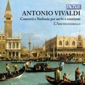 Vivaldi: Concerti e Sinfonie per archi e continuo by L'Archicembalo