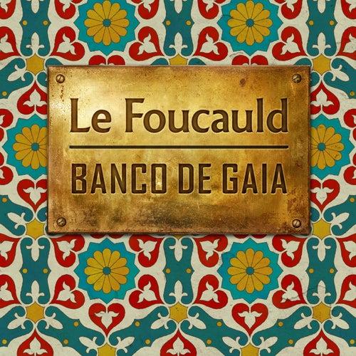 Le Foucauld by Banco de Gaia