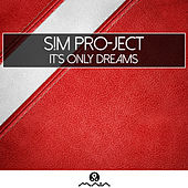 It's Only Dreams by Various Artists