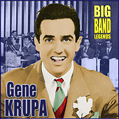 Big Band Legends by Gene Krupa And His Orchestra