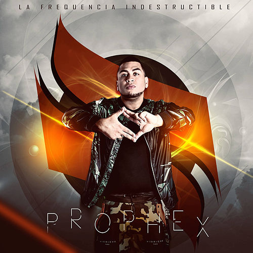 La Frequencia Indestructible by Prophex
