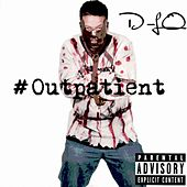 Outpatient (feat. Mac Melly) by D-LO