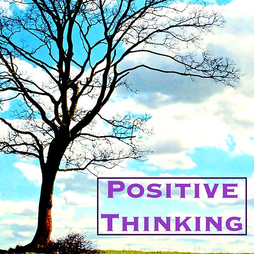 Positive Thinking - Music for Autogenic Training, Stress Relief, Relaxing Mind and Live Life Happy by Relax