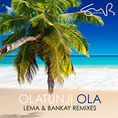 Ola (Remixes) by Olatunji Yearwood