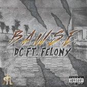 B.A.W.S.E. (feat. Felony) by dC