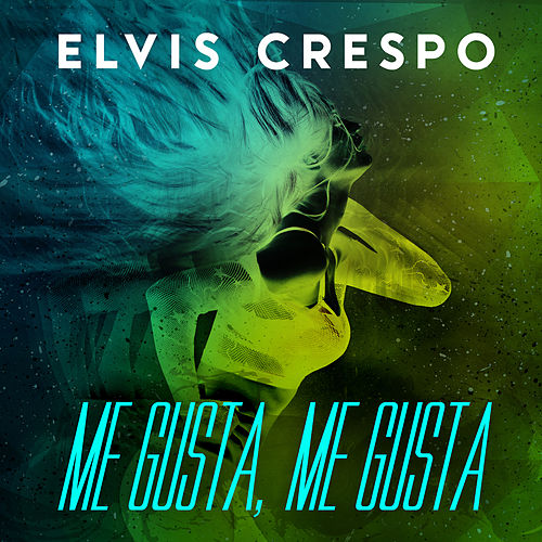 Me Gusta Me Gusta (Urbano) by Elvis Crespo