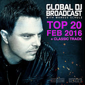 Global DJ Broadcast - Top 20 February 2016 by Various Artists
