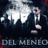 El Dueño del Meneo by El Chuape