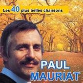 Les 40 plus belles chansons de Paul Mauriat by Paul Mauriat