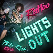 Lights Out (Party Rock Remix) by Redfoo (of LMFAO)