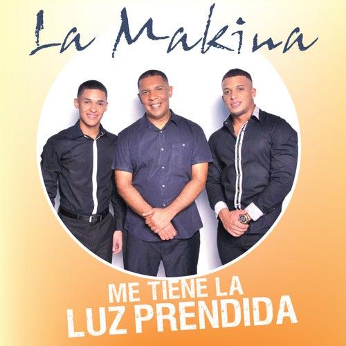 Me Tiene la Luz Prendida - Single by La Makina