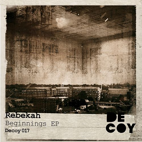 Beginnings - Single by Rebekah