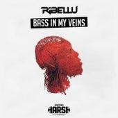 Bass In My Veins by Ribellu