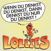 Wenn Du denkst Du denkst, dann denkst Du nur Du denkst by Lollies