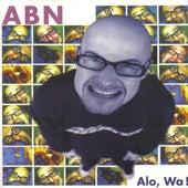 Alo, Wa! by ABN