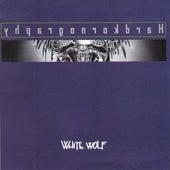 Hardkornography by White Wolf