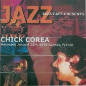 Jazz Café Presents Chick Corea by Chick Corea