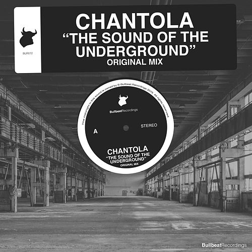 The Sound Of The Underground by Chantola