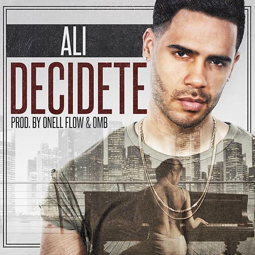 Decidete by Ali