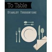 To Table von Stanley Turrentine