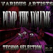 Pump the Volume n°2: Techno Selection by Various Artists