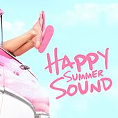 Happy Summer Sound by Various Artists