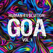 Human Evolution: Goa, Vol. 1 by Various Artists