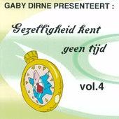 Gezelligheid Kent Geen Tijd, Vol. 4 by Various Artists