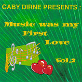 Music Was My First Love, Vol. 2 by Various Artists