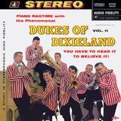 Piano Ragtime with the Phenomenal Dukes Of Dixieland, Vol. 11 by Dukes Of Dixieland