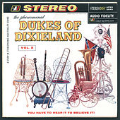 The Phenomenal Dukes Of Dixieland, Vol. 2 by Dukes Of Dixieland