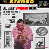 Swingin' Dixie - At Dan's Pier 600 in New Orleans, Vol. 2 by Al Hirt