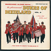 Marching Along With... The Phenomenal Dukes Of Dixieland, Vol. 3 by Dukes Of Dixieland