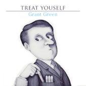 Treat Yourself von Grant Green