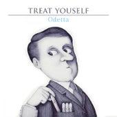 Treat Yourself von Odetta