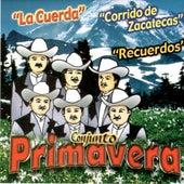 La Cuerda by Conjunto Primavera