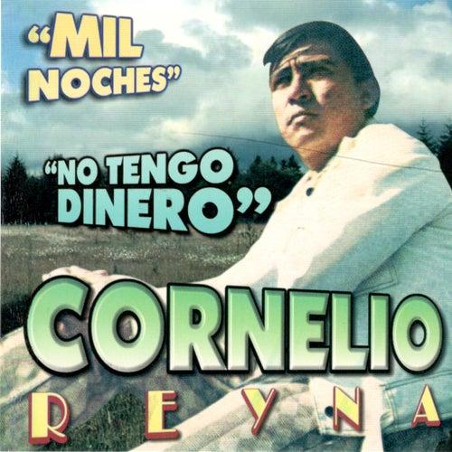 Mil Noches by Cornelio Reyna
