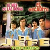 El Mes De Las Rosas by El Jefe Y Su Grupo